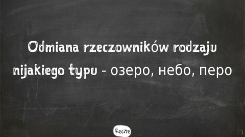 Język rosyjski – odmiana rzeczownika rodzaju nijakiego typu озеро