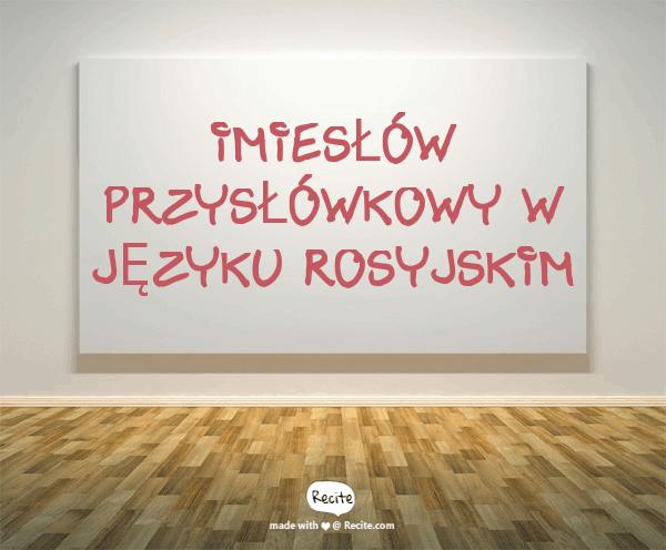 Imiesłów przysłówkowy w języku rosyjskim