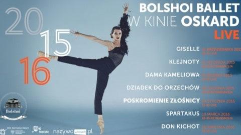 """Bezpośrednia transmisja z Teatru Bolszoj baletu """"Poskromienie złośnicy"""" w polskich kinach"""