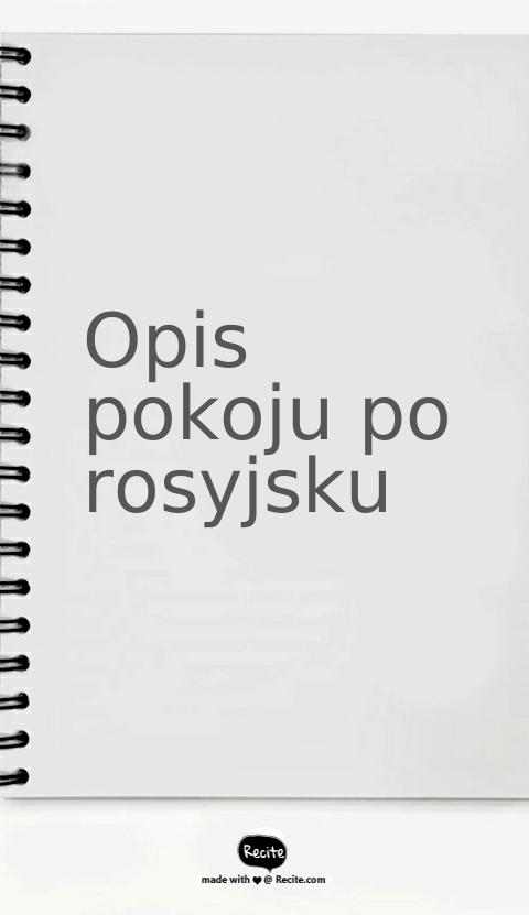 Opis pokoju po rosyjsku