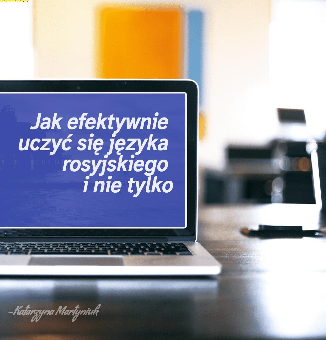 jak efektywnie uczyć się języka rosyjskiego
