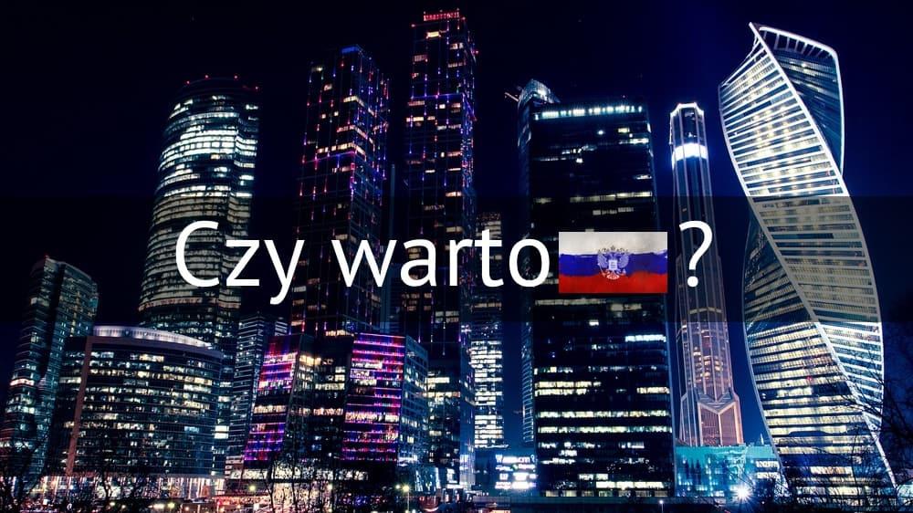 czy warto uczyć się języka rosyjskiego